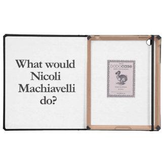 what would nicoli machiavelli do iPad cases