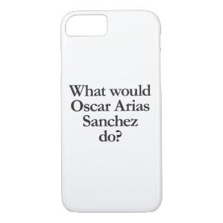 what would oscar arias sanchez do iPhone 7 case