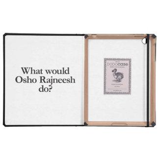what would osho rajneesh do iPad covers