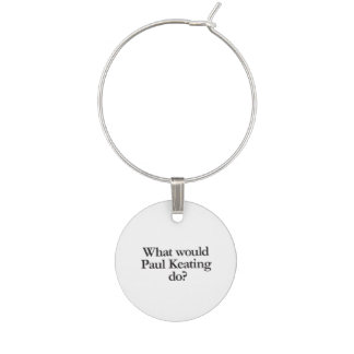 what would paul keating do wine charm