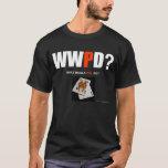 What Would Phil Do? AQ (black) T-Shirt