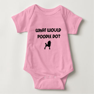 What Would Poodle Do? Baby Bodysuit