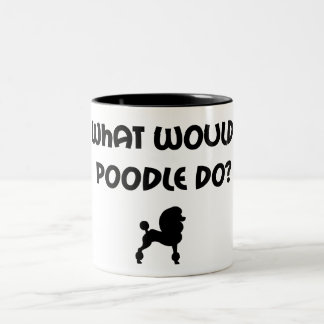 What Would Poodle Do? Two-Tone Coffee Mug