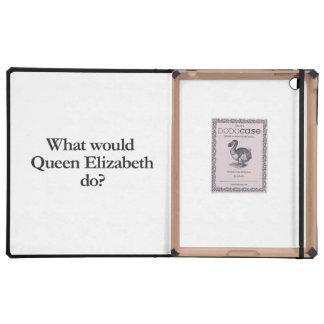 what would queen elizabeth do iPad case