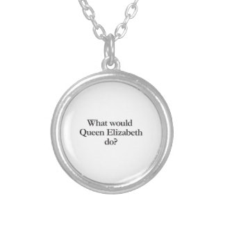 what would queen elizabeth do necklace