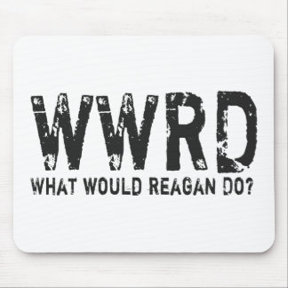 What Would Reagan Do? Mouse Pad