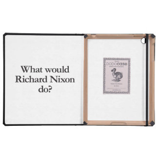 what would richard nixon do cover for iPad