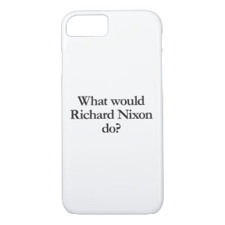 what would richard nixon do iPhone 8/7 case