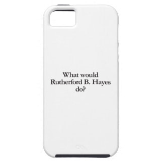 what would rutherford b hayes do iPhone SE/5/5s case