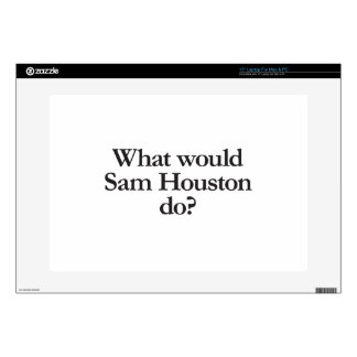 "what would sam houston do 15"" laptop skin"