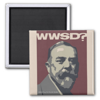 What Would Sargent Do? Magnet