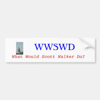 What Would Scott Walker Do Car Bumper Sticker