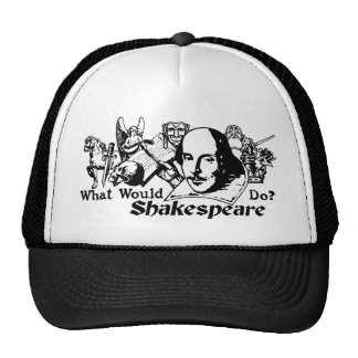 What Would Shakespeare Do? (light) Trucker Hat