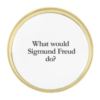 what would sigmund frued do gold finish lapel pin