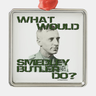 What Would Smedley Butler Do? Square Metal Christmas Ornament
