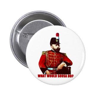 What Would Sousa Do? Pinback Button