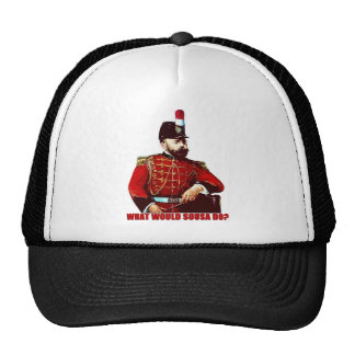 What Would Sousa Do? Trucker Hat