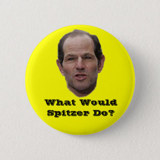 What Would Spitzer Do? Pinback Button