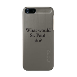 what would st paul do metallic phone case for iPhone SE/5/5s