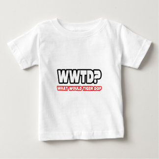 What Would Tiger Do? (WWTD?) Baby T-Shirt