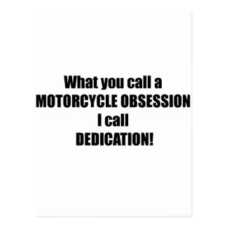 What You Call A Motorcycle Obsession I Call Dedica Postcard