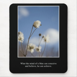 What you can conceive, you can achieve mouse pad