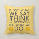 What You Do Defines You - Jane Austen Pillow