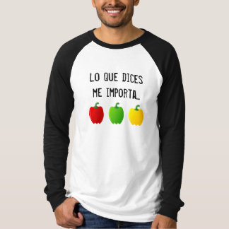 What You say Concerns Three Peppers to Me - Man Tee Shirt