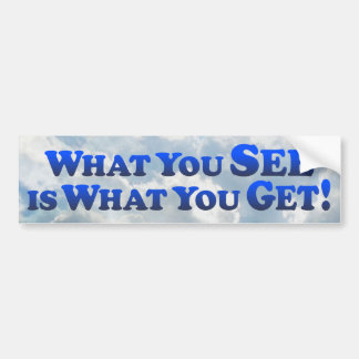 What You See Is What You Get - Mult-Products Bumper Sticker