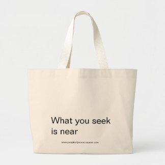 what you seek is near jumbo tote bag