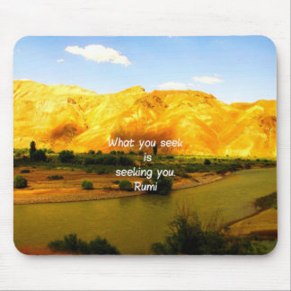 What you seek Rumi Wisdom Attraction Quotation Mouse Pad