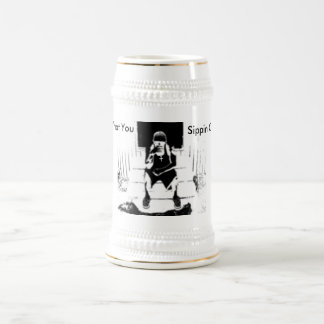 What You, Sippin On? 18 Oz Beer Stein