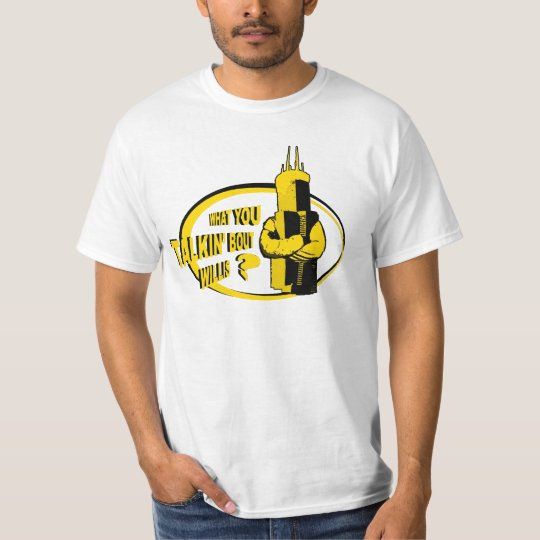 What you talkin' bout Willis? T-Shirt
