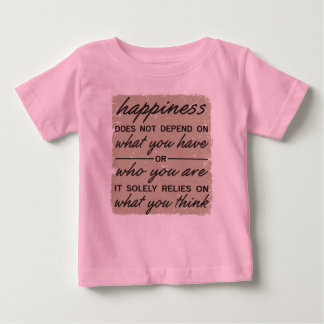What You Think Baby T-Shirt