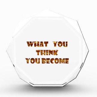 WHAT You think You Become Award