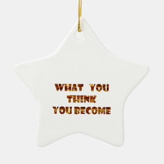 WHAT You think You Become Double-Sided Star Ceramic Christmas Ornament