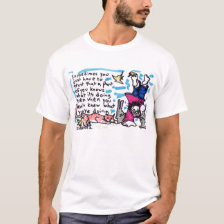 What you're doing T-Shirt