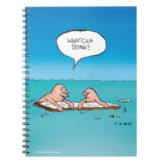Whatcha Doing? Funny Shipwreck Cartoon Notebook