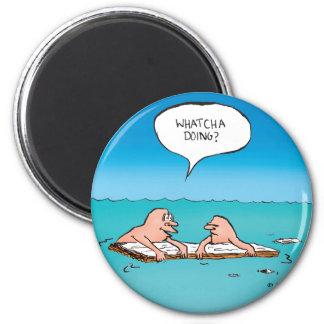 Whatcha Doing? Shipwreck Cartoon Magnet