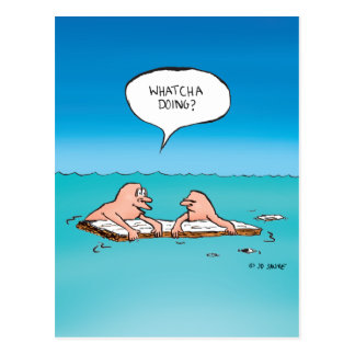 Whatcha Doing? Shipwreck Cartoon Postcard