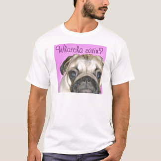 Whatcha Eatin 2 Men's T-Shirt