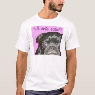 Whatcha Eatin Men's T-Shirt