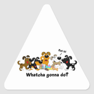 Whatcha gonna do? stickers