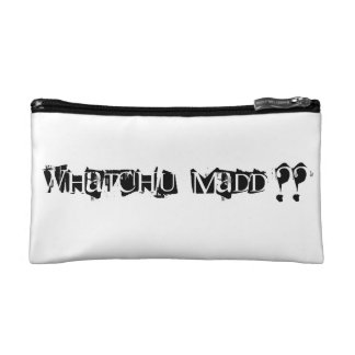 whatchu madd cosmetic bag