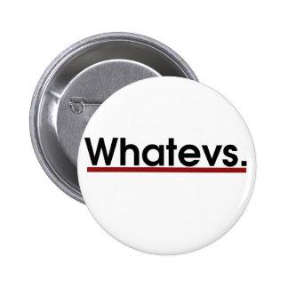 Whatev 2 Inch Round Button