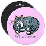 Whatever Cat Pinback Button
