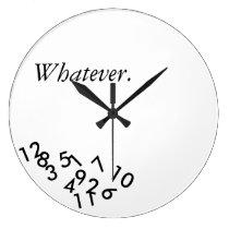 Whatever. Clock