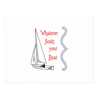 Whatever Floats Your Boat Postcard