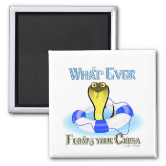 Whatever Floats Your Cobra 2 Inch Square Magnet