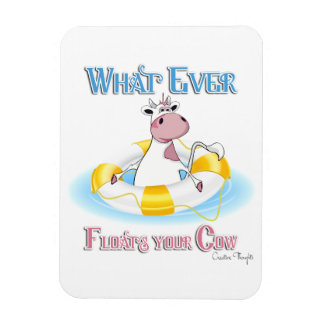 Whatever Floats Your Cow 2 Rectangular Photo Magnet